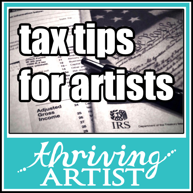 Tax Tips for Artists - Thriving Artist